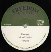 Michael Prophet - Poverty / Version /  Frankie Jones - Wicked A Go Run (Freedom Sounds / Iroko) 12""
